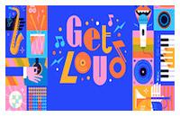 Free GET LOUD Concert Series
